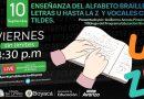 'Viernes sin Límite' invita a la enseñanza del alfabeto Braille de la A a la Z y vocales con tilde