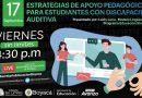 Este 'Viernes sin Límite' será para conocer estrategias de apoyo pedagógico dirigido a estudiantes con discapacidad auditiva
